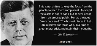 JFK quoting Dante - hottest places in hell